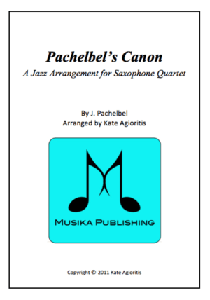 Pachelbel's Canon – in a Jazz Style for Saxophone Quartet