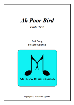 Ah Poor Bird – Flute Trio
