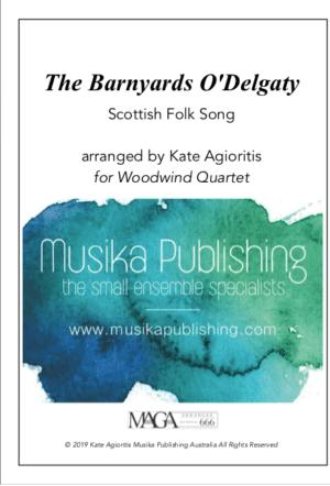 The Barnyards of Delgaty – Woodwind Quartet