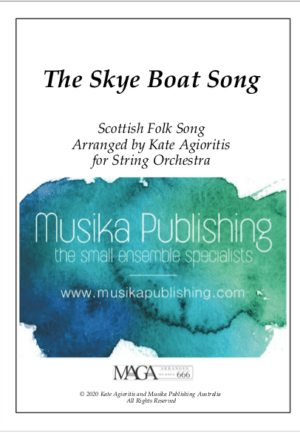 The Skye Boat Song – for String Orchestra