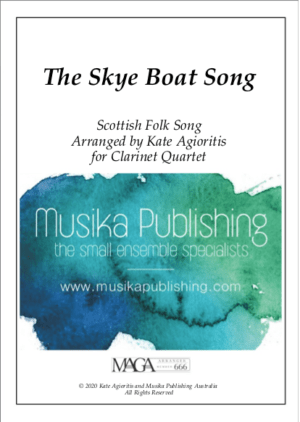 The Skye Boat Song – for Clarinet Quartet