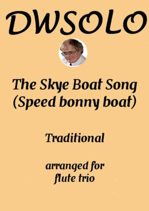 The Skye Boat Song – Flute Trio