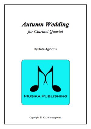 Autumn Wedding – for Clarinet Quartet
