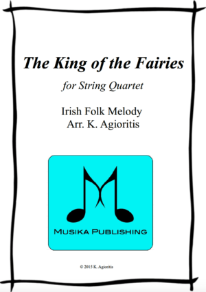The King of the Fairies – for String Quartet
