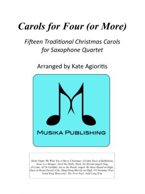 Carols for Four – 15 Carols for Saxophone Quartet