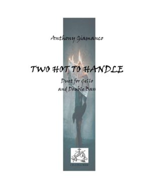 TWO HOT TO HANDLE – cello/string bass duet