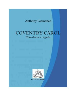 COVENTRY CAROL – SSAA, a cappella