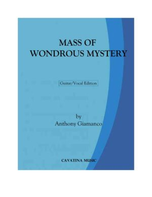 MASS OF WONDROUS MYSTERY – guitar/vocal edition