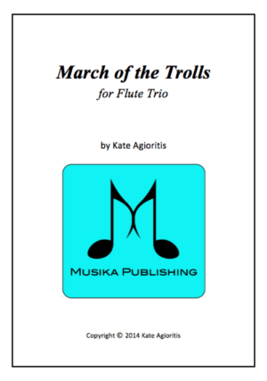 March of the Trolls – Flute Trio