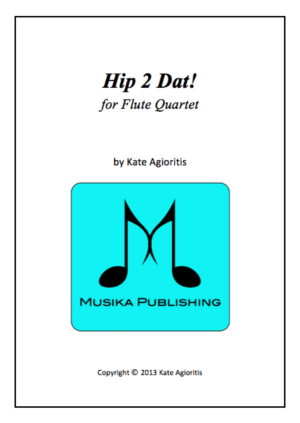 Hip 2 Dat! – for Flute Quartet
