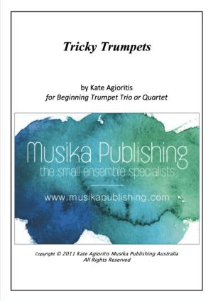 Tricky Trumpets – for beginning Trumpet Trio or Quartet