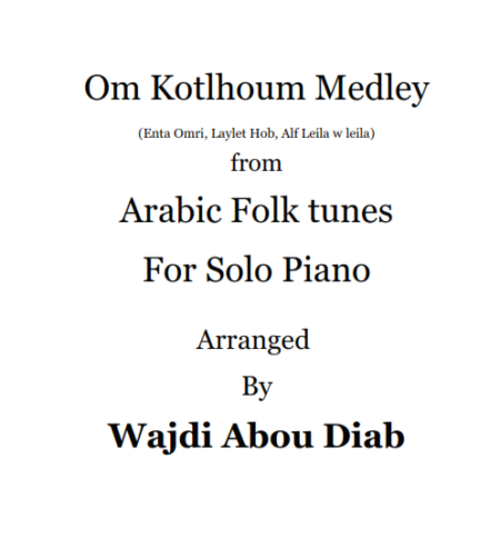 Umm Kulthumm Medley – Piano