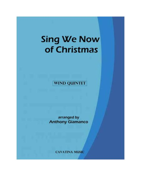 SING WE NOW OF CHRISTMAS – wind quintet