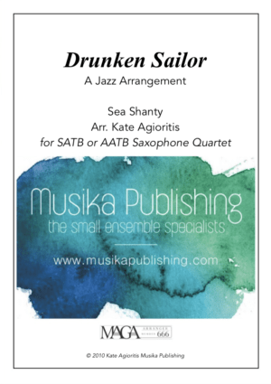 Drunken Sailor – Jazz Arrangement for Saxophone Quartet