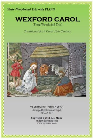 Wexford Carol – Flute/Woodwind Trio and Piano