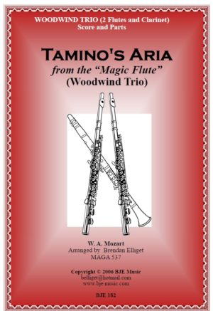 Tamino's Aria (from The Magic Flute) Woodwind Trio – 2 Flutes and Clarinet