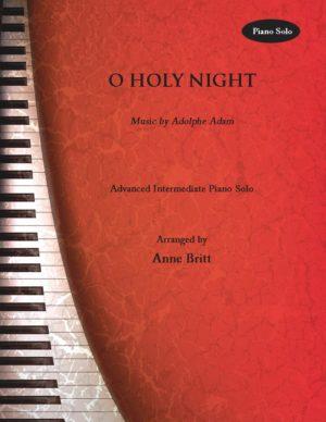 O Holy Night – Advanced Intermediate Piano Solo