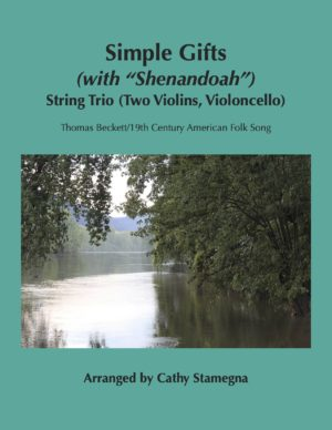"""Simple Gifts (with """"Shenandoah"""") (String Trios)"""