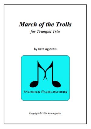March of the Trolls – Trumpet Trio
