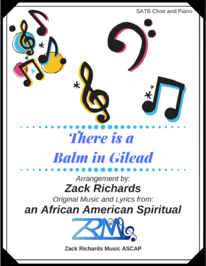 There is a Balm in Gilead for SATB Choir and Piano