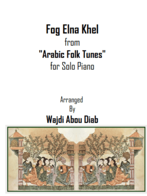 Fog Elna Khel – فوق النا خل