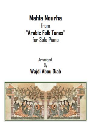 Mahla Nourha – طلعت يا محلا نورها