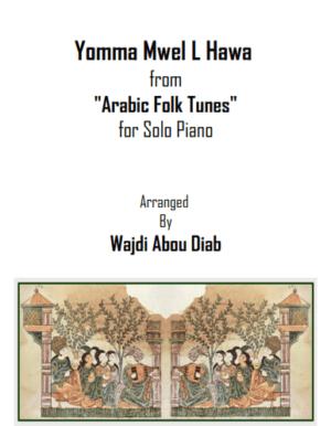 Yomma Mwel L Hawa – يما مويل الهوا