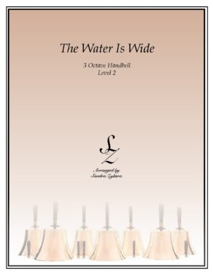 The Water Is Wide -3 Octave Handbells