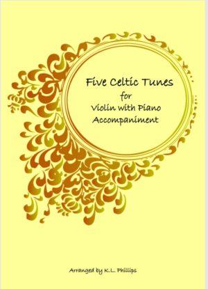 Five Celtic Tunes – Violin Solo with Piano Accompaniment