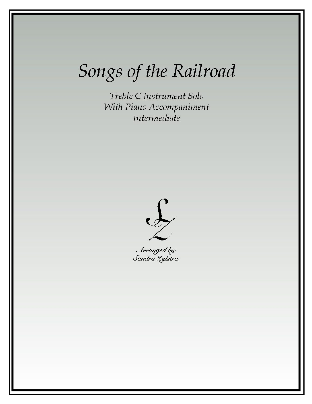 Songs Of The Railroad -Treble C Instrument Solo