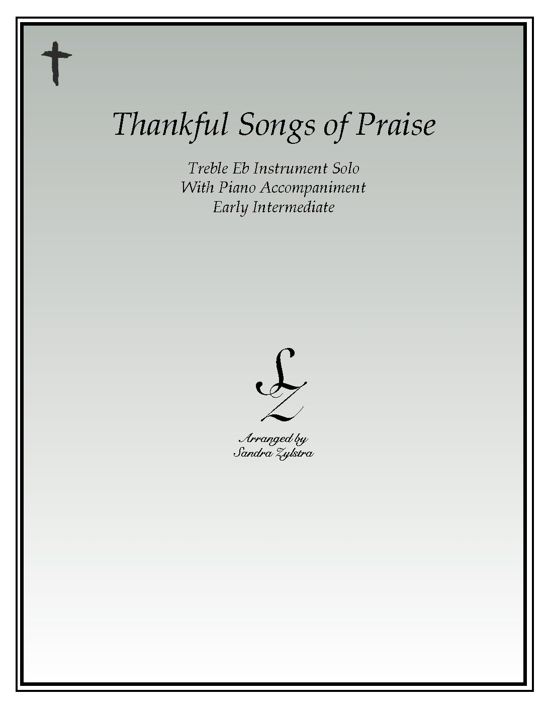 Thankful Songs Of Praise -Treble Eb Instrument Solo