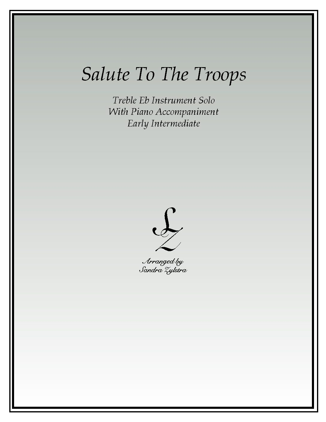Salute To The Troops -Treble Eb Instrument Solo