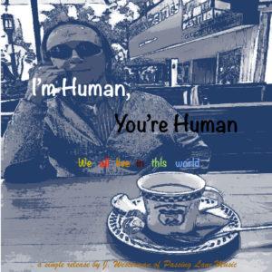 I'm Human, You're Human