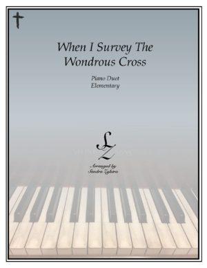 When I Survey The Wondrous Cross -Elementary Piano Solo/Duet