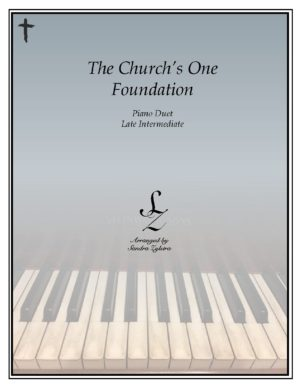 The Church's One Foundation -Late Intermediate Piano Duet