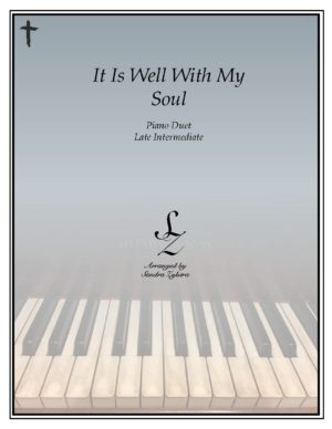 It Is Well With My Soul -Late Intermediate Piano Duet