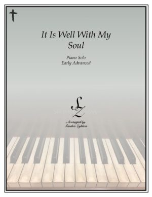 It Is Well With My Soul -Early Advanced Piano Solo