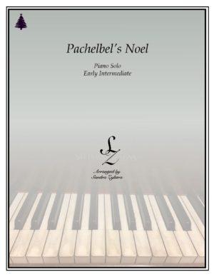 Pachelbel's Noel -Early Intermediate Piano Solo