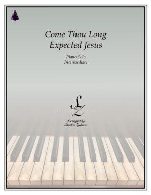 Come, Thou Long Expected Jesus -Intermediate Piano Solo