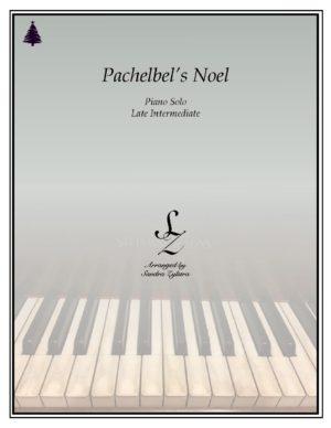 Pachelbel's Noel -Late Intermediate Piano Solo