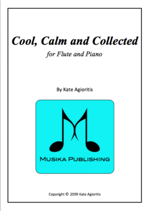 Cool, Calm and Collected – for Flute and Piano