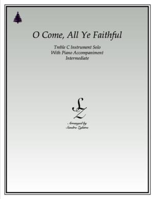 O Come, All Ye Faithful -Treble C Instrument Solo