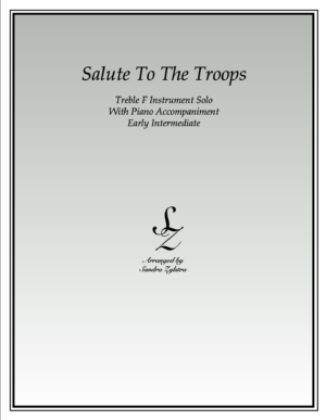 Salute To The Troops -Treble F Instrument Solo