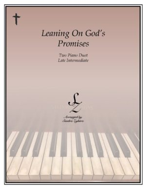 Leaning On God's Promises -Two Piano Duet