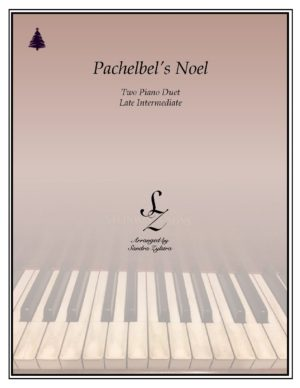 Pachelbel's Noel -Two Piano Duet