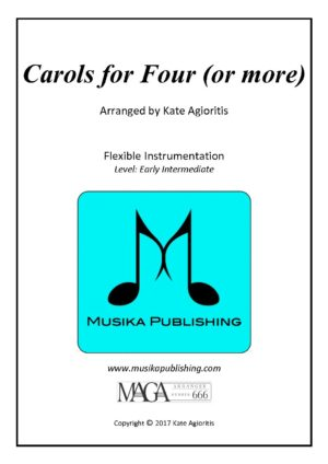 Carols for Four (Or More) – Fifteen Carols for Flexible Instrumentation