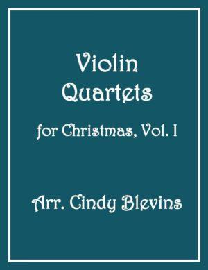 Violin Quartets for Christmas, Vol. I, 12 Quartets