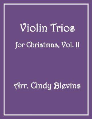 Violin Trios for Christmas, Vol. II, 12 Trios