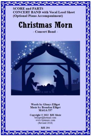 Christmas Morn – Concert Band (with Vocal)