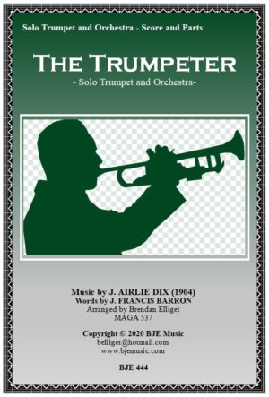 The Trumpeter – Solo Trumpet and Orchestra